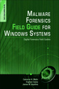 Couverture de l'ouvrage Malware Forensics Field Guide for Windows Systems