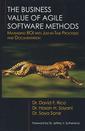 Couverture de l'ouvrage The business value of Agile software methods