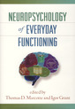 Couverture de l'ouvrage Neuropsychology of everyday functioning (Series science & practice of neuropsychology)
