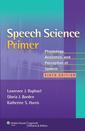 Couverture de l'ouvrage Speech Science Primer