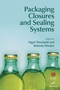 Couverture de l'ouvrage Packaging closures and sealing systems (Sheffield packaging technology, vol.7)