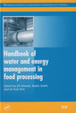 Couverture de l'ouvrage Handbook of Water and Energy Management in Food Processing