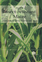 Couverture de l'ouvrage Insect-resistant maize. A case study for fighting the African stemborer