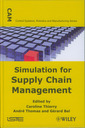 Couverture de l'ouvrage Simulation for Supply Chain Management (CAM Control Systems, Robotics and Manufacturing Series)
