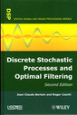 Couverture de l'ouvrage Discrete Stochastic Processes and Optimal Filtering (Digital Signal and Image Processing Series)