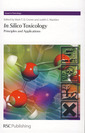 Couverture de l'ouvrage In silico toxicology