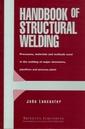 Couverture de l'ouvrage Handbook of Structural Welding