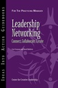 Couverture de l'ouvrage Leadership networking: connect, collaborate, create
