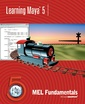 Couverture de l'ouvrage Learning maya 5 : MEL fundamentals (with CD-ROM)