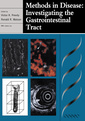 Couverture de l'ouvrage Methods in disease : investigating the gastrointestinal tract