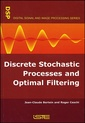 Couverture de l'ouvrage Discrete Stochastic Processes and Optimal Filtering
