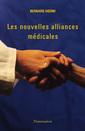 Couverture de l'ouvrage Les nouvelles alliances médicales