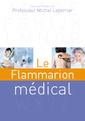 Couverture de l'ouvrage Le Flammarion médical