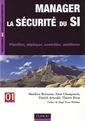 Couverture de l'ouvrage Manager la sécurité du SI