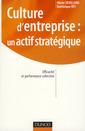 Couverture de l'ouvrage La culture d'entreprise : un actif stratégique. Efficacité et performance collective