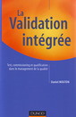 Couverture de l'ouvrage La validation intégrée (Fonctions de l'entreprise, performance industrielle)