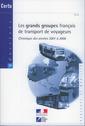 Couverture de l'ouvrage Les grands groupes français de transport de voyageurs. Chronique des années 2001 à 2006 (Dossiers CERTU N° 179. Transport et mobilité)
