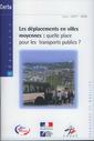 Couverture de l'ouvrage Les déplacements en villes moyennes : quelle place pour les transports publics (Dossiers CERTU N° 183, transport et mobilité)