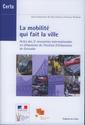 Couverture de l'ouvrage La mobilité qui fait la ville. Actes des 3° rencontres internationales en Urbanisme de l'Institut d'Urbanisme de Grenoble (Débats CERTU N° 66)