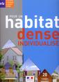 Couverture de l'ouvrage Pour un habitat dense individualisé. 20 formes urbaines diverses et contextuelles (Références CERTU N° 82) avec CD-ROM