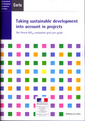 Couverture de l'ouvrage Taking sustainable development into account in projects. The French RST02 evaluation grid user guide (A series of reference works CERTU 88) with CD-ROM