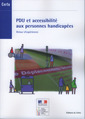 Couverture de l'ouvrage PDU et accessibilité aux personnes handicapées. Retour d'expériences (Dossiers CERTU N° 215)
