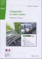 Couverture de l'ouvrage Comprendre le trafic routier