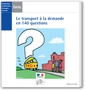 Couverture de l'ouvrage Le transport à la demande en 140 questions