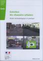 Couverture de l'ouvrage Entretien des chaussées urbaines. Guide méthodologique et pratique (Références CERTU N° 101)