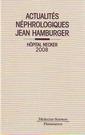 Couverture de l'ouvrage Actualités néphrologiques Jean Hamburger Hôpital Necker 2008