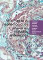 Couverture de l'ouvrage Atteintes uro-néphrologiques au cours des maladies systémiques