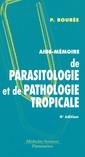 Couverture de l'ouvrage Aide-mémoire de parasitologie et de pathologie tropicale