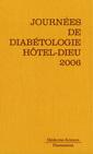Couverture de l'ouvrage Journées de diabétologie de l'Hôtel-Dieu 2006