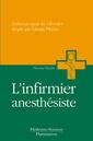 Couverture de l'ouvrage L'infirmier anesthésique