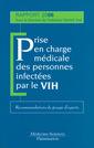 Couverture de l'ouvrage Prise en charge médicale des personnes infectées par le VIH. Recommandations du groupe d'experts, rapport 2006