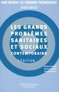 Couverture de l'ouvrage Les grands problèmes sanitaires et sociaux contemporains (Coll. Pour réussir les concours paramédicaux)