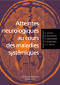 Couverture de l'ouvrage Atteintes neurologiques au cours des maladies systémiques
