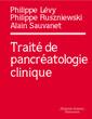 Couverture de l'ouvrage Traité de pancréatologie clinique (Coll. Traités)