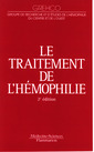 Couverture de l'ouvrage Le traitement de l'hémophilie (2° tir.)