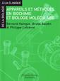 Couverture de l'ouvrage Appareils et méthodes en biochimie et biologie moléculaire