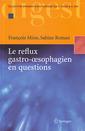 Couverture de l'ouvrage Le reflux gastro-oesophagien en questions