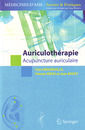 Couverture de l'ouvrage Auriculothérapie. L'acupuncture auriculaire