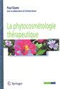 Couverture de l'ouvrage Phytocosmétologie thérapeutique