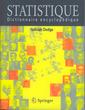 Couverture de l'ouvrage Statistique : dictionnaire encyclopédique
