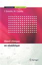 Couverture de l'ouvrage Abord clinique en obstétrique