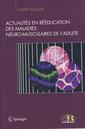 Couverture de l'ouvrage Actualités en rééducation des maladies neuro-musculaires de l'adulte