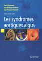 Couverture de l'ouvrage Syndromes aortiques aigus