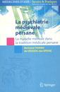 Couverture de l'ouvrage La psychiatrie médiévale persane
