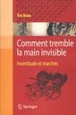 Couverture de l'ouvrage Comment tremble la main invisible