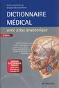 Couverture de l'ouvrage Dictionnaire médical avec atlas anatomique
